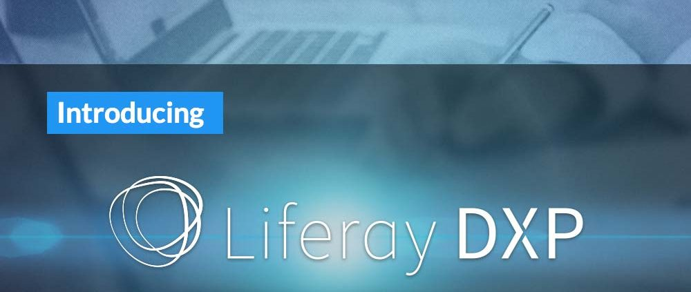 Liferay Announces a Platform for the Digital Enterprise