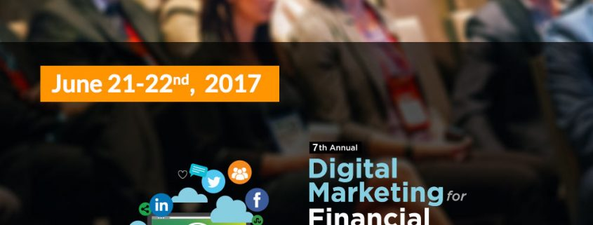 7th Digital Marketing for Financial Services Summit Toronto,